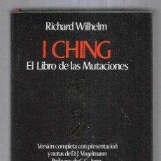 Libros: I CHING. EL LIBRO DE LAS MUTACIONES. Lote 194647487