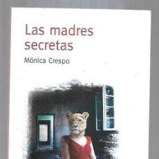 Libros: MADRES SECRETAS - LAS. Lote 194647488