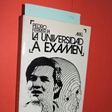 Libros: LA UNIVERSIDAD A EXAMEN. FERRER PI, PEDRO. ED. ARIEL. BARCELONA 1973. Lote 194650157