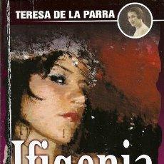 Libros: IFIGENIA TERESA DE LA PARRA PANAPO. Lote 194650470