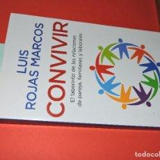 Libros: CONVIVIR. ROJAS MARCOS, LUIS. ED. AGUILAR. MADRID 2007. Lote 194650651