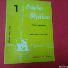 Libros: PRUEBAS OBJETIVAS PARA EXAMEN . SANTIAGO ECHEVARRÍA .CUADERNO DEL ALUMNO .ED. VICENS -VIVES. Lote 194684697