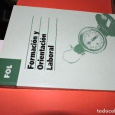 Libros: FORMACIÓN Y ORIENTACIÓN LABORAL. GRADO SUPERIOR. ED. EDEBÉ. BARCELONA 2005. 2ª EDICIÓN. Lote 194685895