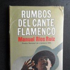 Libros: RÍOS RUIZ, MANUEL - RUMBOS DEL CANTE FLAMENCO. Lote 194704030