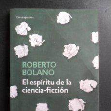 Libros: BOLAÑO, ROBERTO - EL ESPÍRITU DE LA CIENCIA-FICCIÓN. Lote 194704033