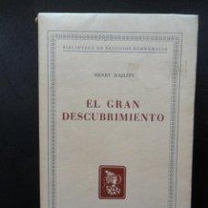 Libros: HAZLITT, HENRY - EL GRAN DESCUBRIMIENTO. Lote 194704037