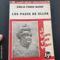 Libros: OS PAZOS DE ULLOA,PEDRO BAZAN,S/F COMPAÑIA IBERO-AMERICANA DE PUBLICACIONES. Lote 194716618