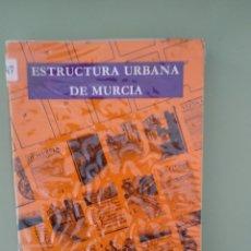 Libros: ESTRUCTURA URBANA DE MURCIA. Lote 194733216