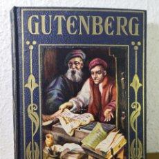 Libros: 1945 - GUTENBERG, POR ÁLVARO DE LA HELGUERA. Lote 194734692
