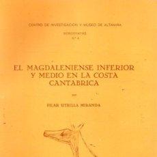 Libros: EL MAGDALENIENSE INFERIOR Y MEDIO EN LA COSTA CANTÁBRICA - UTRILLA MIRANDA, PILAR. Lote 194753648