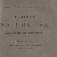 Libros: CUADROS DE LA NATURALEZA - HUMBOLDT, ALEJANDRO DE /TRADUCCIÓN DE BERNARDO GINER.. Lote 194753663