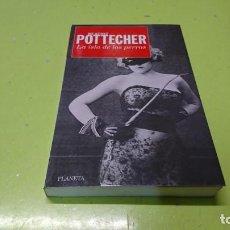 Libros: LA ISLA DE LOS PERROS, BEATRIZ POTTECHER. Lote 194770271
