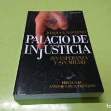 Libros: PALACIO DE INJUSTICIA, JOAQUÍN NAVARRO . Lote 194771023