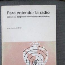 Libros: PARA ENTENDER LA RADIO. Lote 194776750