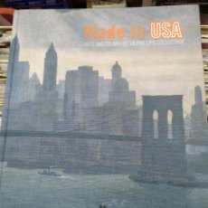 Libros: MADE IN USA ARTE AMERICANO EN LA PLIPS COLLECTION . Lote 194781051
