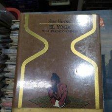 Libros: EL YOGA Y LA TRADICION HINDU. Lote 194781103