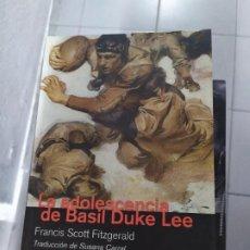 Libros: LA ADOLESCENCIA DE BASIL KUKE LEE FRANCES SCOT FITZGERALD. Lote 194783076