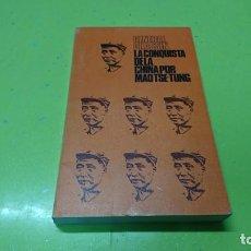 Libros: LA CONQUISTA DE LA CHINA POR MAO TSE-TUNG, GENERAL CHASSIN. Lote 194862053