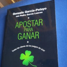 Libros: APOSTAR PARA GANAR GONZALO GARCÍA PELAYO PRIMERA EDICIÓN. Lote 194862200