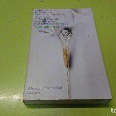 Libros: APRENDE A SER, EDGAR FAURE. Lote 194862405