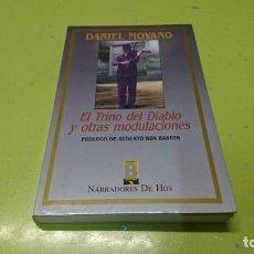 Libros: EL TRINO DEL DIABLO Y OTRAS TRIBULACIONES, DANIEL MOYANO. Lote 194873007