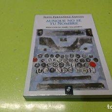 Libros: AUNQUE NO SE TU NOMBRE, JESÚS FERNÁNDEZ SANTOS. Lote 194873500
