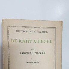Libros: DE KANT A HEGEL. HISTORIA DE LA FILOSOFIA. 2A EDICION. REVISTA DE OCCIDENTE (1933). Lote 194881637