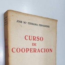 Libros: BOSCH: CURSO DE COOPERACION POR JOSE M. CIURANA FERNANDEZ (DOCTOR EN DERECHO). Lote 194881810