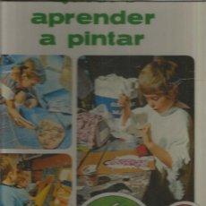 Libros: QUIERO APRENDER A PINTAR. Lote 194888011