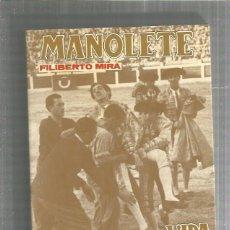 Libros: MANOLETE VIDA Y TRAGEDIA. Lote 194888135