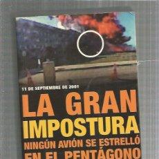 Libros: LA GRAN IMPOSTURA AVION PENTAGONO. Lote 194888227