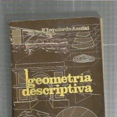Libros: GEOMETRIA DESCRIPTIVA. Lote 194888368