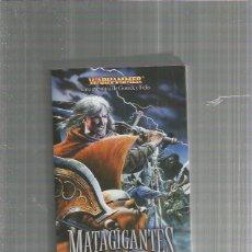 Libros: MATAGIGANTES WARHAMMER . Lote 194888781