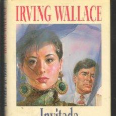 Libros: INVITADA DE HONOR. IRVING WALLACE. CIRCULO DE LECTORES, 1990.(ST/A8). Lote 194888873