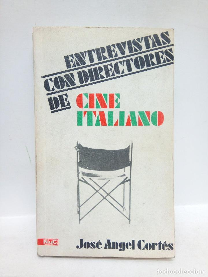 CORTES, JOSÉ ANGEL - ENTREVISTAS CON DIRECTORES DE CINE ITALIANO (Libros sin clasificar)