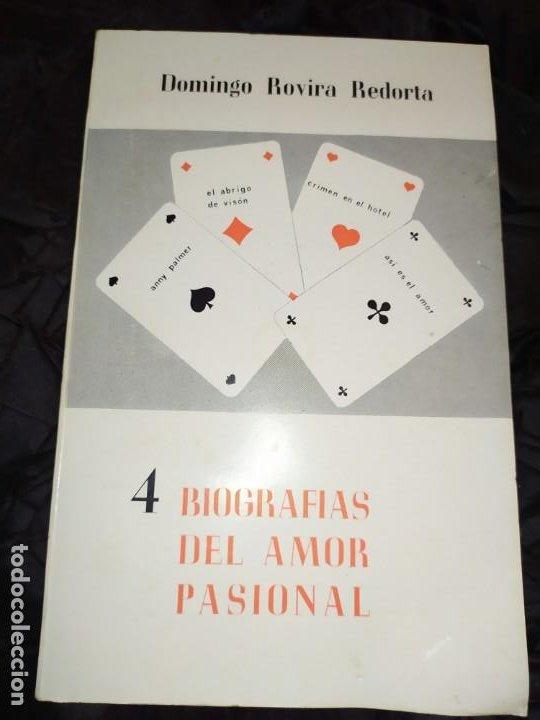 4 BIOGRAFÍAS DEL AMOR PASIONAL DOMINGO ROVIRA RECORTA 1972 (Libros sin clasificar)