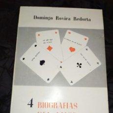 Libros: 4 BIOGRAFÍAS DEL AMOR PASIONAL DOMINGO ROVIRA RECORTA 1972. Lote 194905388