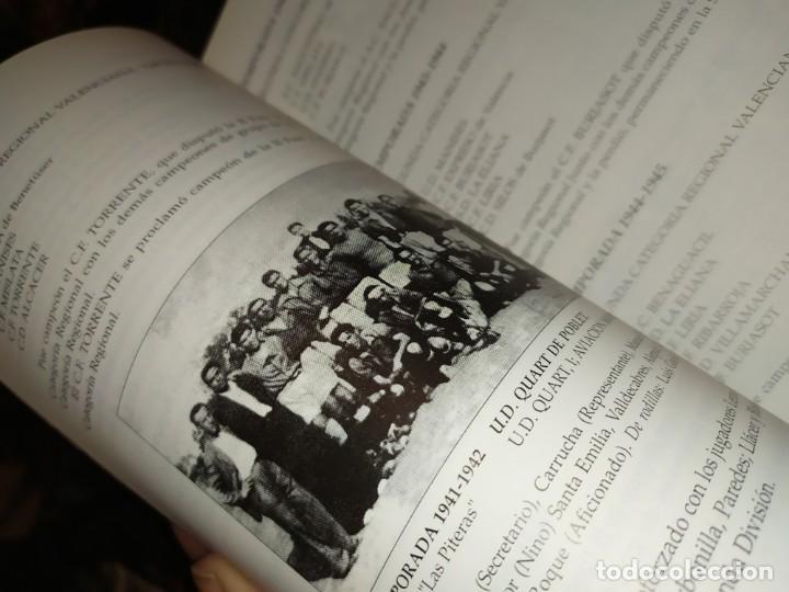 Libros: HISTORIA DE LA UNIÓN DEPORTIVA QUART MANUEL RUIZ RUIZ 1931 1999 - Foto 2 - 194905626