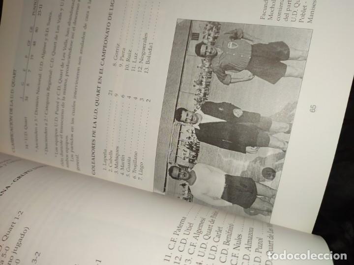 Libros: HISTORIA DE LA UNIÓN DEPORTIVA QUART MANUEL RUIZ RUIZ 1931 1999 - Foto 5 - 194905626