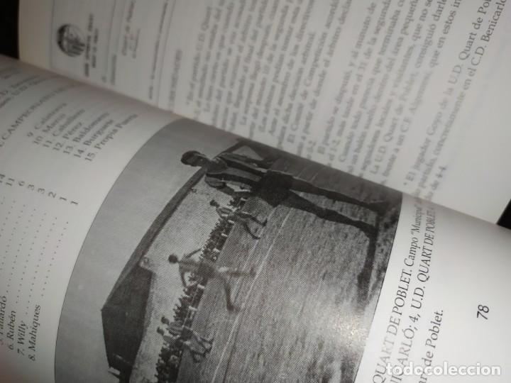 Libros: HISTORIA DE LA UNIÓN DEPORTIVA QUART MANUEL RUIZ RUIZ 1931 1999 - Foto 6 - 194905626