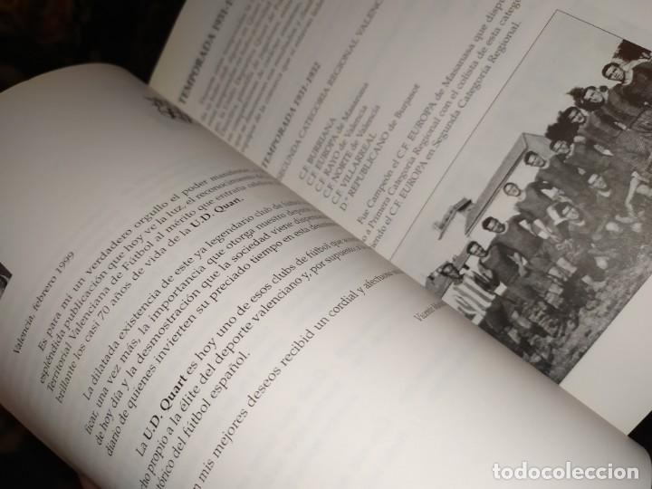 Libros: HISTORIA DE LA UNIÓN DEPORTIVA QUART MANUEL RUIZ RUIZ 1931 1999 - Foto 11 - 194905626