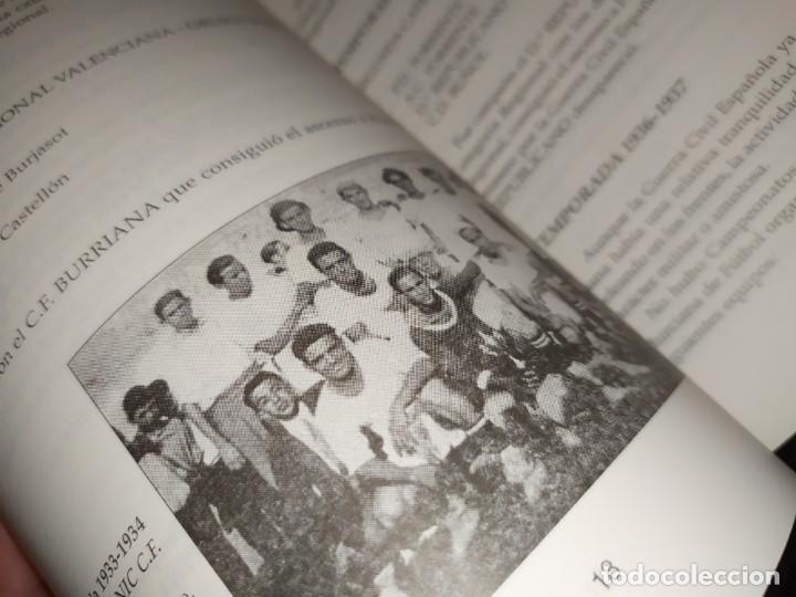Libros: HISTORIA DE LA UNIÓN DEPORTIVA QUART MANUEL RUIZ RUIZ 1931 1999 - Foto 12 - 194905626
