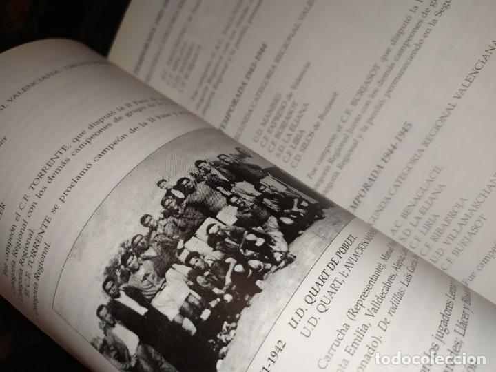 Libros: HISTORIA DE LA UNIÓN DEPORTIVA QUART MANUEL RUIZ RUIZ 1931 1999 - Foto 14 - 194905626