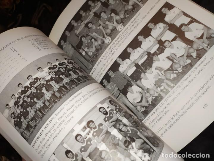 Libros: HISTORIA DE LA UNIÓN DEPORTIVA QUART MANUEL RUIZ RUIZ 1931 1999 - Foto 15 - 194905626