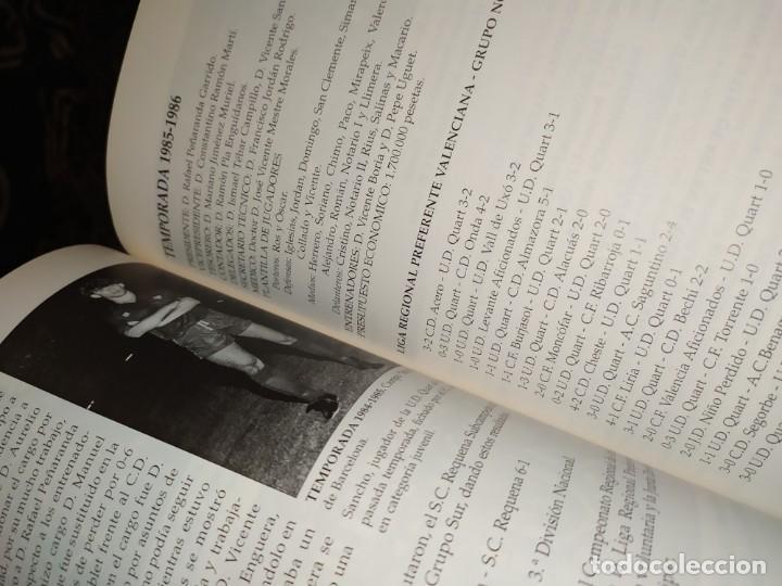 Libros: HISTORIA DE LA UNIÓN DEPORTIVA QUART MANUEL RUIZ RUIZ 1931 1999 - Foto 17 - 194905626