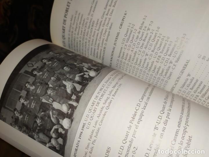 Libros: HISTORIA DE LA UNIÓN DEPORTIVA QUART MANUEL RUIZ RUIZ 1931 1999 - Foto 18 - 194905626