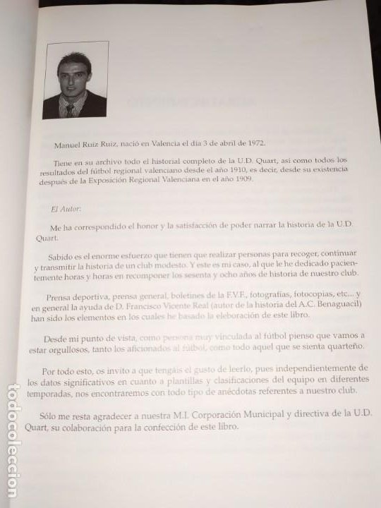 Libros: HISTORIA DE LA UNIÓN DEPORTIVA QUART MANUEL RUIZ RUIZ 1931 1999 - Foto 19 - 194905626