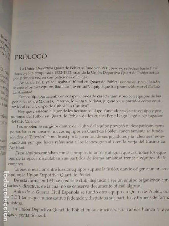 Libros: HISTORIA DE LA UNIÓN DEPORTIVA QUART MANUEL RUIZ RUIZ 1931 1999 - Foto 21 - 194905626