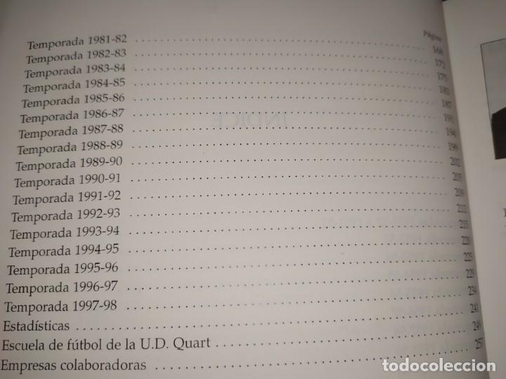 Libros: HISTORIA DE LA UNIÓN DEPORTIVA QUART MANUEL RUIZ RUIZ 1931 1999 - Foto 22 - 194905626