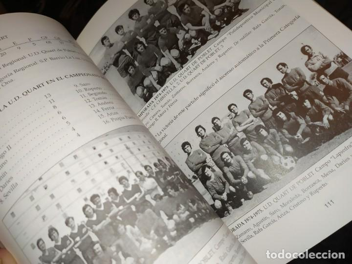 Libros: HISTORIA DE LA UNIÓN DEPORTIVA QUART MANUEL RUIZ RUIZ 1931 1999 - Foto 27 - 194905626